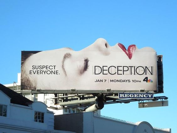 outdoor ads-A standout shape for a billboard for Deception a TV Show by NBC:-www.ifiweremarketing.com