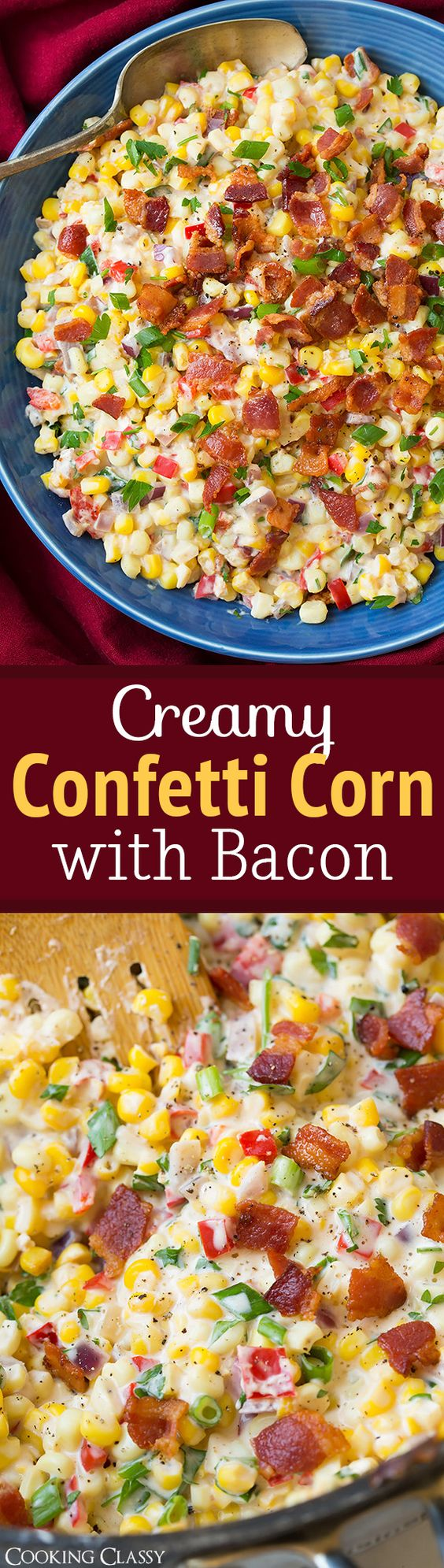 Creamy Confetti Corn with Bacon Vegetable Side Dish Recipe via Cooking Classy - the ultimate summer side dish! Seriously delicious!!
