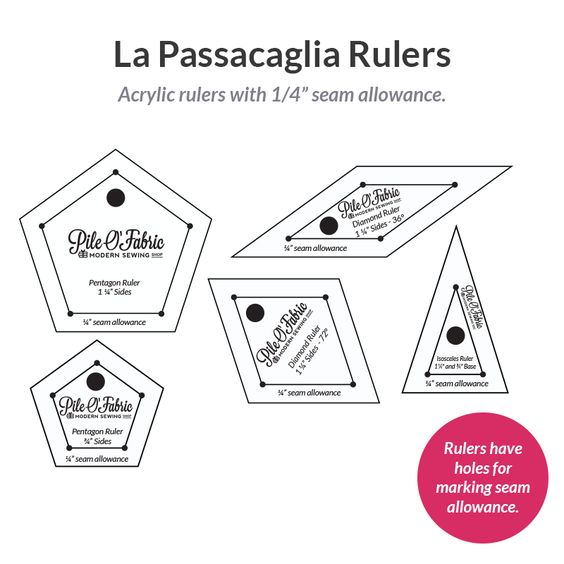 "La Passacaglia Rulers w/1/4"" Seam Allowance:"