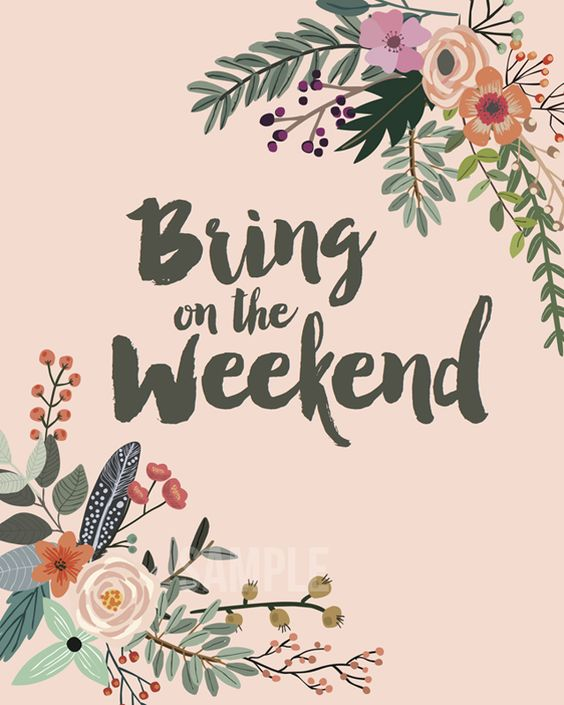 """Love this """"Bring on the Weekend"""" printable inspired by Rifle Paper Co.:"""