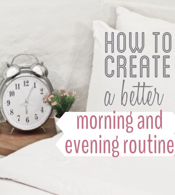 Evening routine, Mornings and Life on Pinterest