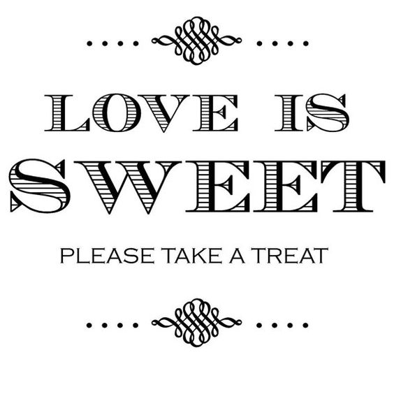 """Download Love is Sweet Please Take a Treat Printable - 12""""x12 ..."""