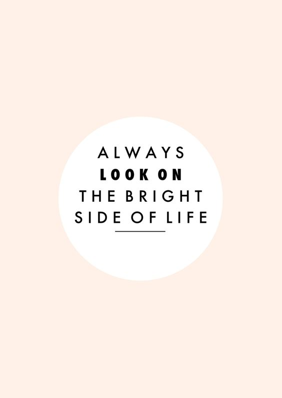 'Always look on the bright side of life':