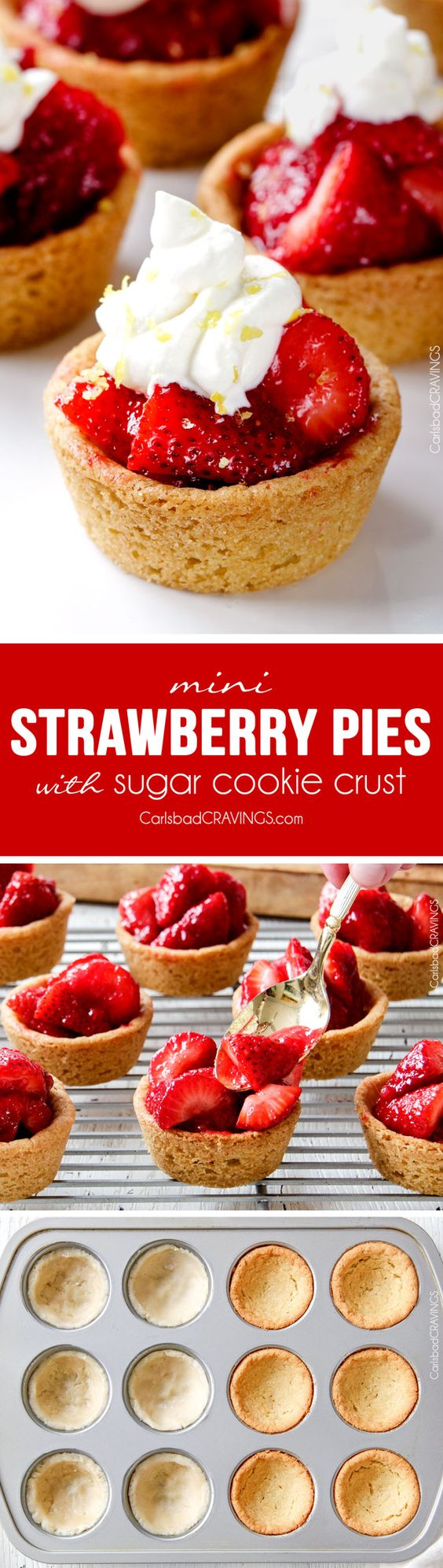 Mini Strawberry Pies Recipe via Carlsbad Cravings - The best strawberry pie filling nestled in easy soft, buttery, sugar cookie crusts make the most adorable, crowd pleasing and delicious Mini Strawberry Pies! And they are make ahead for stress free entertaining! The BEST Bite Size Dessert Recipes - Mini, Individual, Yummy Treats, Perfectly Pretty for Your Baby and Bridal Showers, Birthday Party Dessert Tables and Holiday Celebrations!