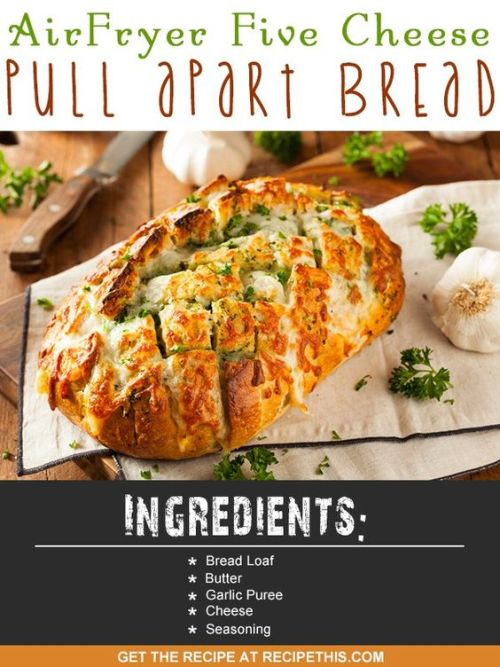 Air Fryer Recipes | Air Fryer five cheese pull apart bread recipe from RecipeThis.com: