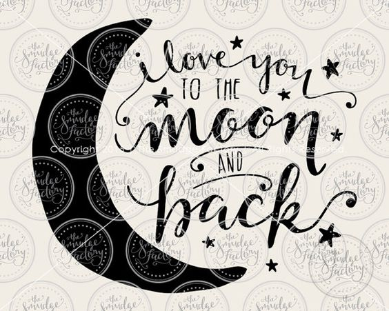 Download I Love You To The Moon And Back SVG Cut File, Digital ...
