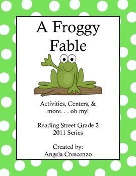 A Froggy Fable Reading Street Grade 2 Amp Series