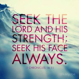 -1 Chronicles 16:11: