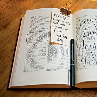 10 Creative Wedding Guest Book Ideas: Ask your guests to circle words in a dictionary that remind them of you: