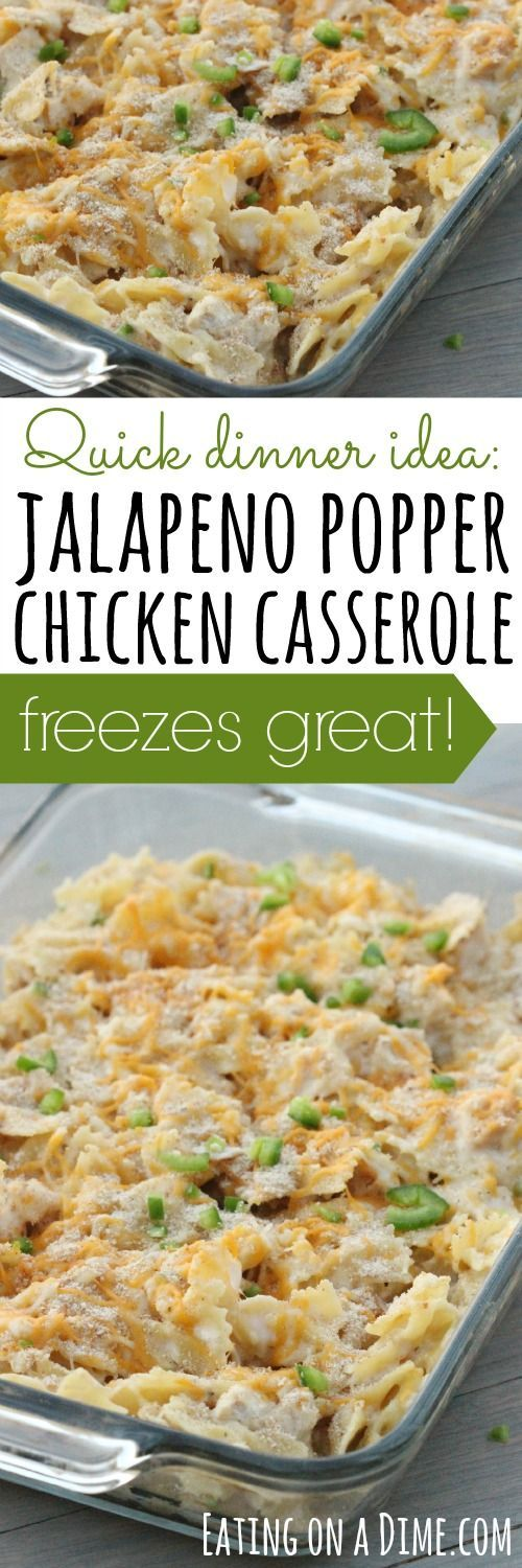 Freezer Meal Jalapeño Popper Chicken Casserole Recipe via Eating on a Dime - Try this amazing Jalapeño Popper Chicken Casserole - Have dinner ready in no time!