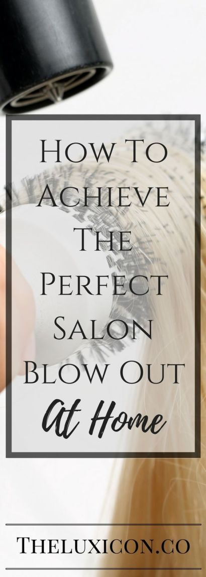 Professional Hair Blow out At Home: with just a few tips!