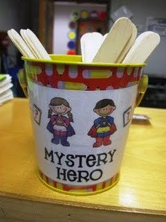 Love this idea! Pull a name from the Mystery Hero jar. Don't say their name, but let kids know you are watching your Mystery Hero. If the Mystery Hero does a good job reward them, and if they aren't on their best behavior just say to the class that the Mystery Hero needs to try harder. Don't call the student out or let students know who it was.