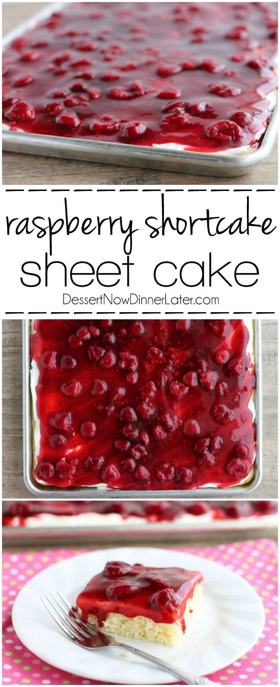 Raspberry Shortcake Sheet Cake Recipe via Dessert Now Dinner Later - This EASY and delicious Raspberry Shortcake Sheet Cake is layered with light, fluffy white cake, topped with whipped cream cheese frosting and a fresh raspberry glaze! Perfect for parties, potlucks, or a Valentine's Day dessert! The Best EASY Sheet Cakes Recipes - Simple and Quick Party Crowds Desserts for Holidays, Special Occasions and Family Celebrations