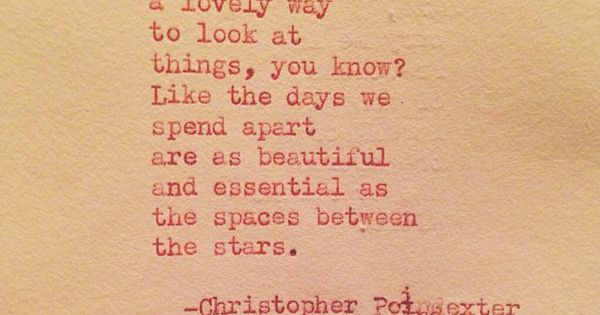 There Is Always A Lovely Way To Look At Things, You Know