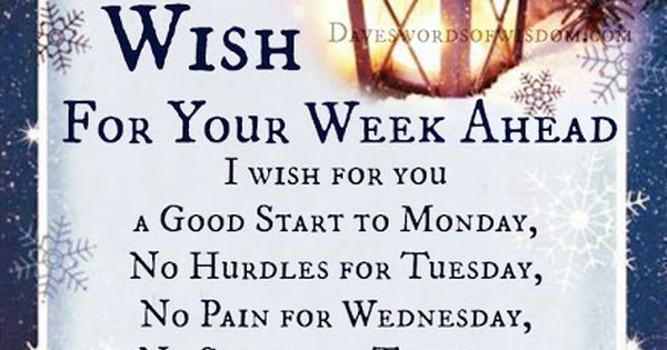 My Wish For Your Week Ahead My