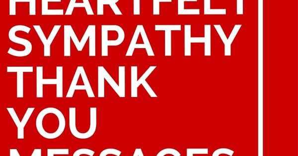 17 Heartfelt Sympathy Thank You Messages Messages Cards And Card Sentiments