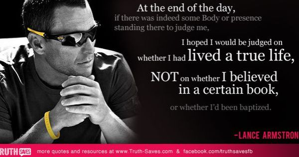 Lance Armstrong atheist quote | Atheism | Pinterest ...