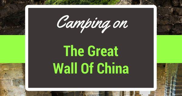 camping on the great wall of china china camping and on the great wall of china id=99703
