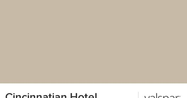 cincinnatian hotel briggs beige from valspar paint on valspar virtual paint a room id=81488