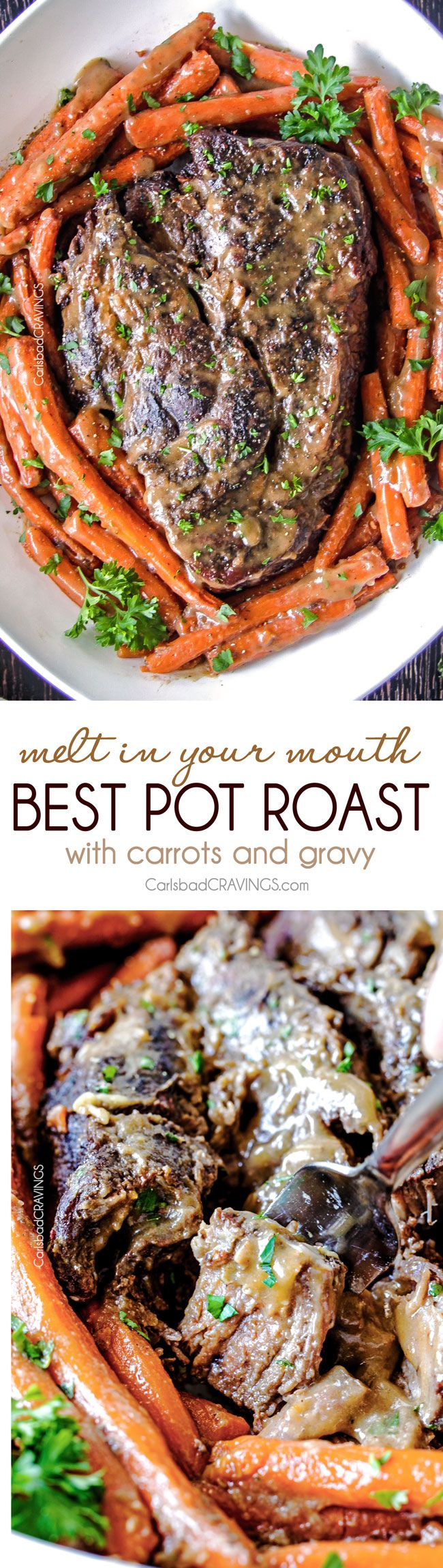 the BEST Melt in Your Mouth Pot Roast and carrots with mouthwatering gravy is the best pot roast I have ever had! Juicy, fall