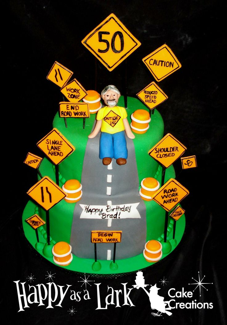 50th Birthday Cake For A Customer That Owns A Road Sign