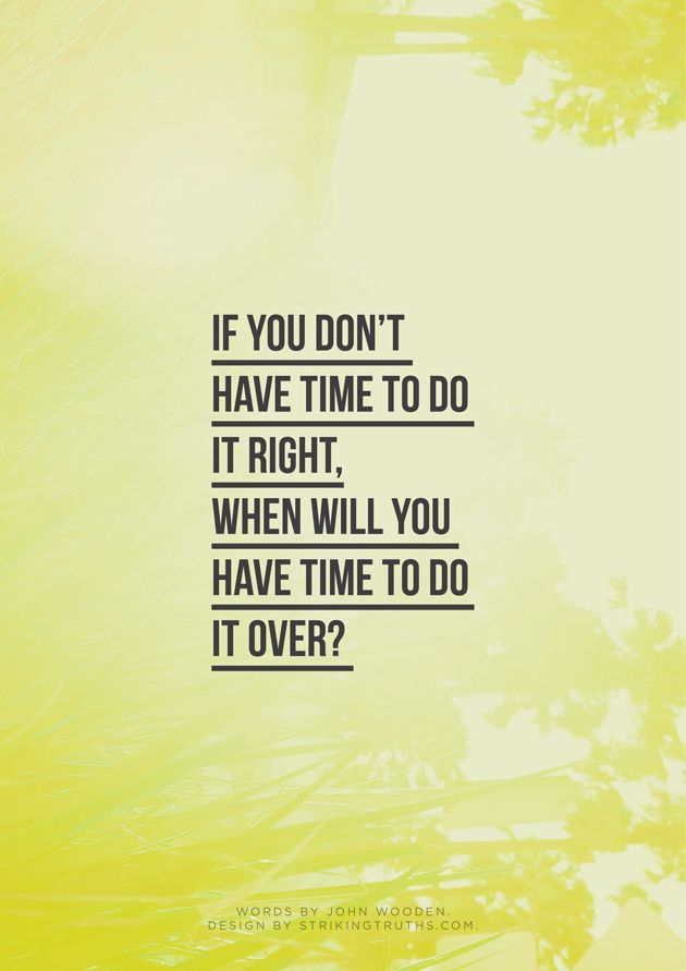 If you don't have time...
