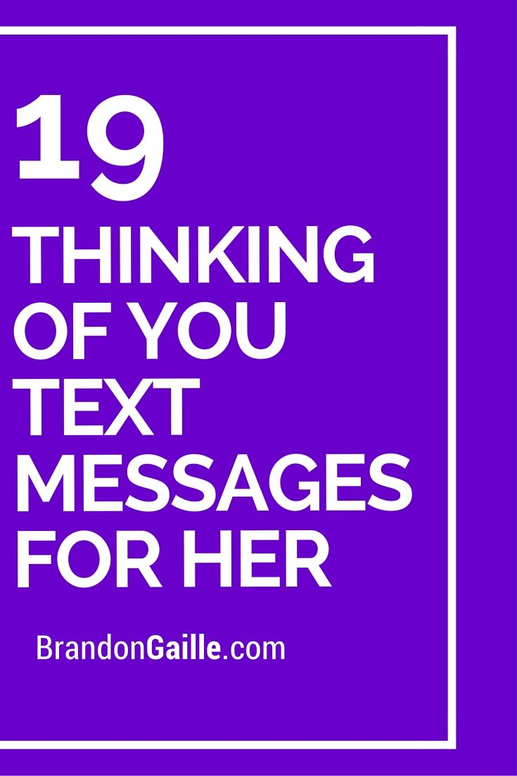 19 Thinking Of You Text Messages For Her For Her