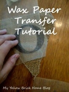 Diy- Print On Wax Paper And Transfer Right Onto Fabric, Burlap, Etc.~ A Great Way To Make A Banner, Flag, Etc. For A Party Or