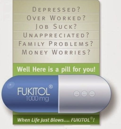 Fukitol Depression Pill Medication Funny Joke Meme