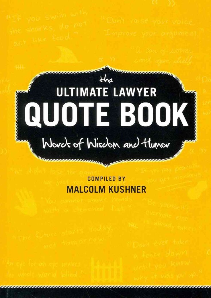 The Ultimate Lawyer Quote Book Words Of Wisdom And Humor Paperback Wisdom The Ojays And Words