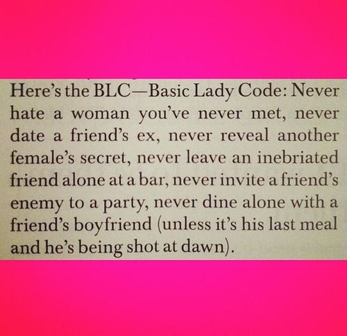 Girl code.. Every girl should read this!