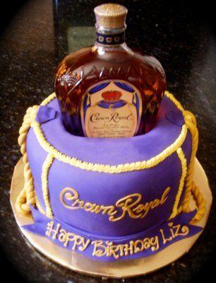 Crown Royal Baking Ideas Pinterest Dads Birthday