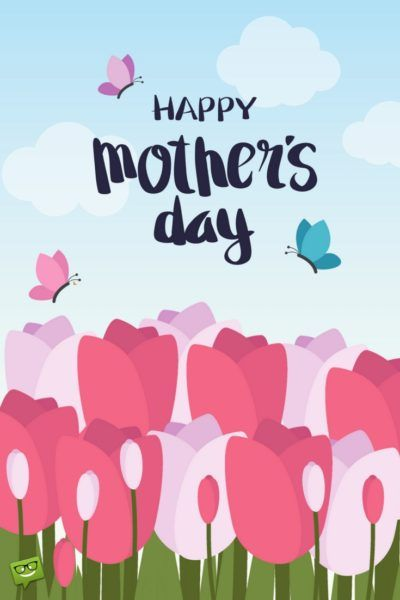 25+ best ideas about Happy mothers day mom on Pinterest ...