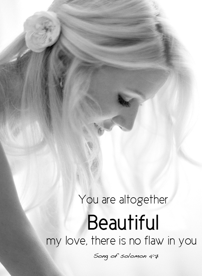 You Are Altogether Beautiful My Love