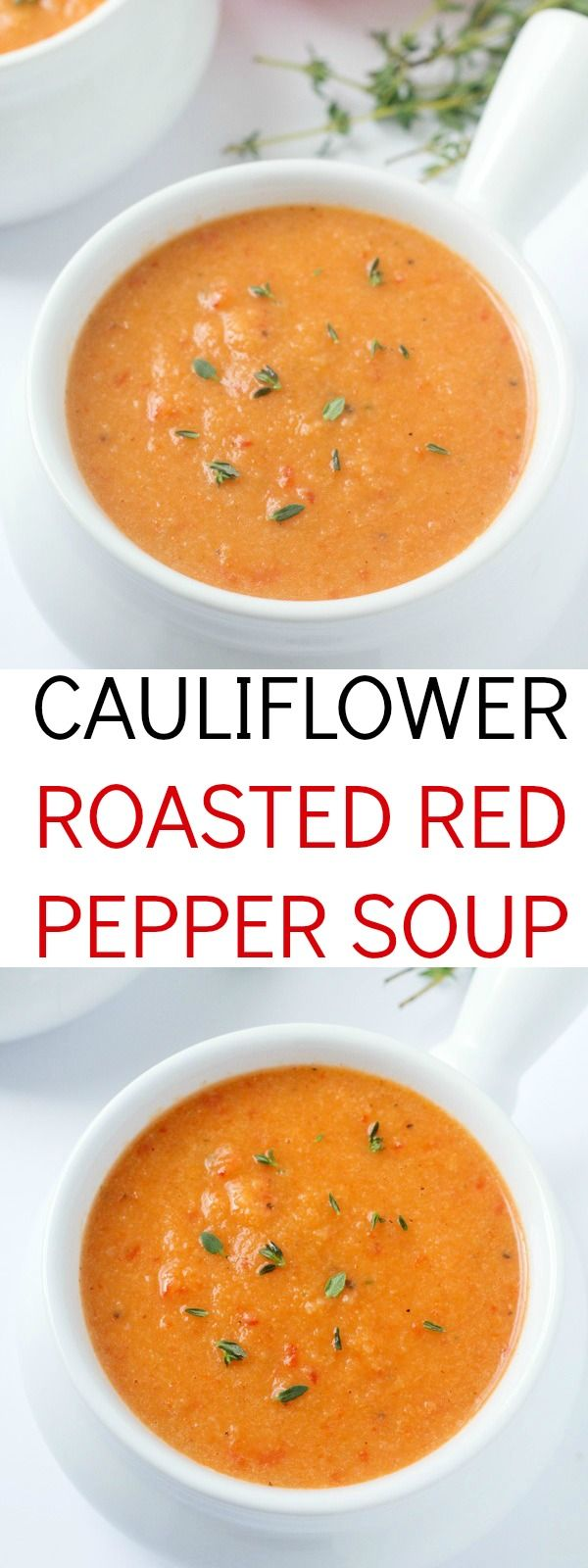 An out-of-this-world delicious cauliflower roasted red pepper soup recipe! This will be your new favorite soup – it's ours!