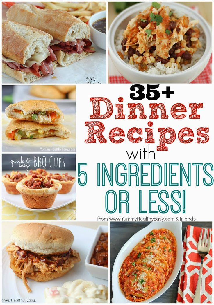 35+ Dinner Recipes with 5 Ingredients or Less! – Yummy Healthy Easy