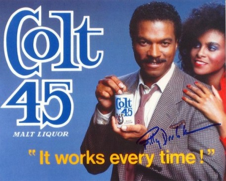 Billy Dee Williams in a Malt Liquor ad.