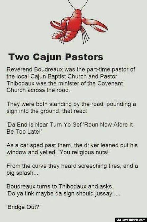 Two Cajun Pastors Joke Funny Jokes Story Lol Funny Quote