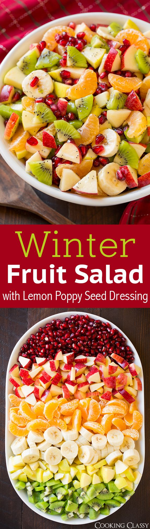 Winter Fruit Salad with Lemon Poppy Seed Dressing – SO GOOD! Perfect colors for the holidays. Everyone loved it!