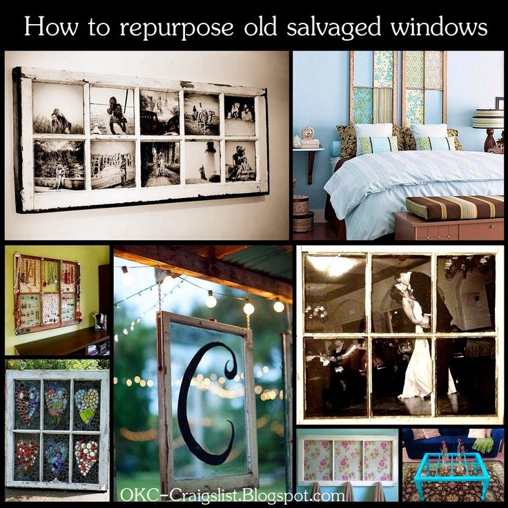 DIY HOW TO Repurpose Old Salvaged Windows As Home Decor Repurposed Decorating Pinterest