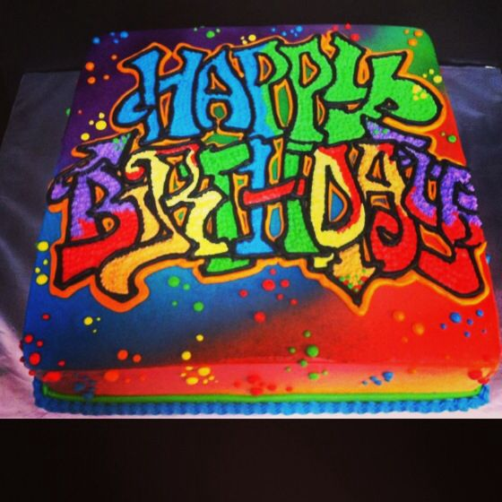 Graffiti Birthday Cake Freehand Cakes Created By Iris