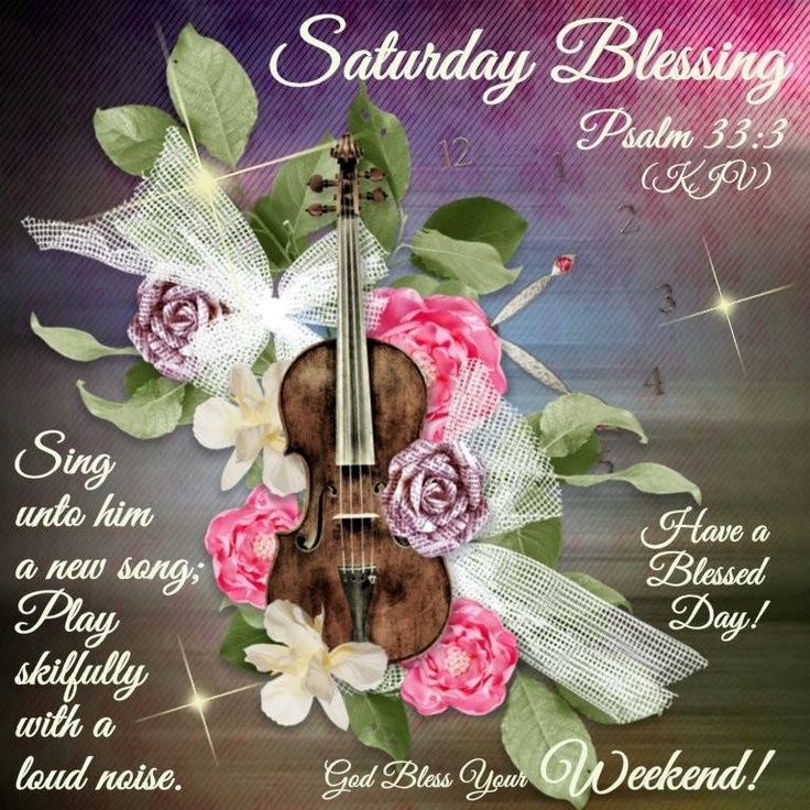 Saturday Blessing Psalm 333 God Bless Your Weekend