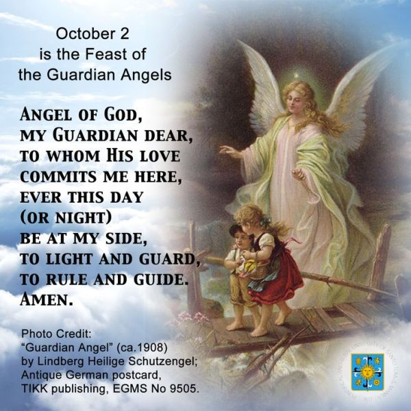 Angel of God, my Guardian dear, to whom His love commits ...