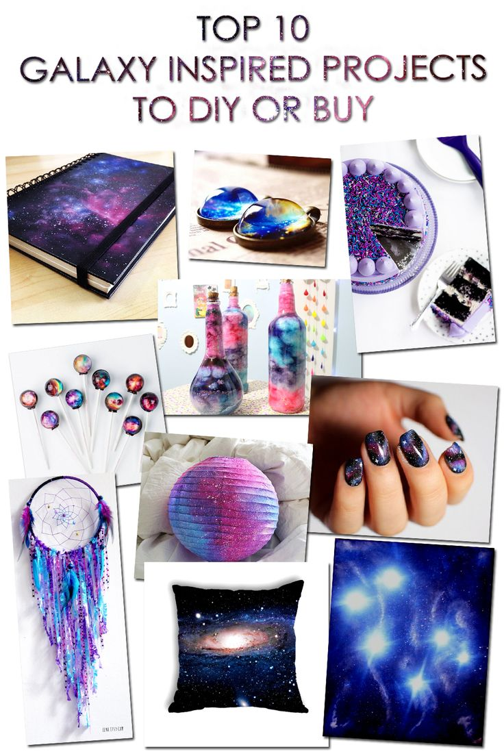 TOP 10 GALAXY INSPIRED PROJECTS TO DIY OR BUY MORE