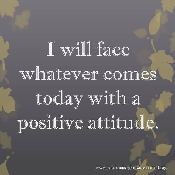 25+ Best Ideas about Positive Attitude on Pinterest ...