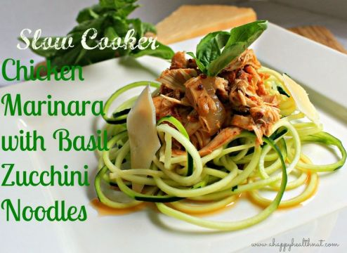 Slow Cooker Chicken Marinara with Basil Zucchini Noodles - Happy Healthnut: