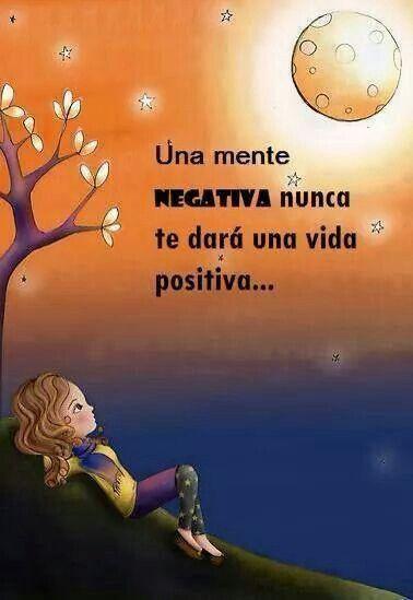 Una mente positiva, Nunca te dara una vida positiva. #PiensaPositivo http://www.gorditosenlucha.com/: