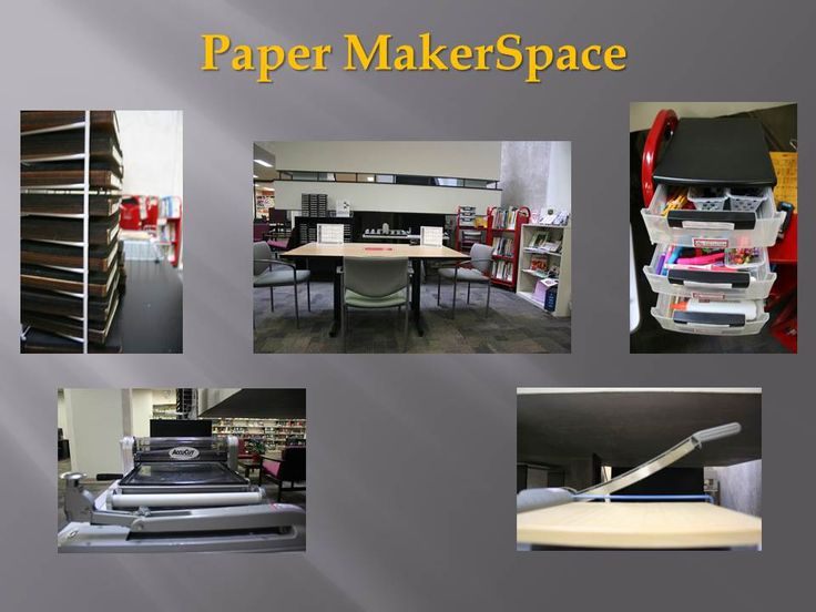 Paper MakerSpace Is An Area In The Lower Level Of The