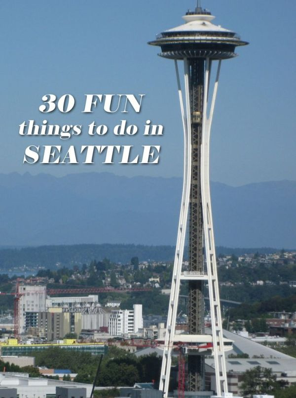 30 Fun Things to Do in Seattle   Things to do in, Fun ...