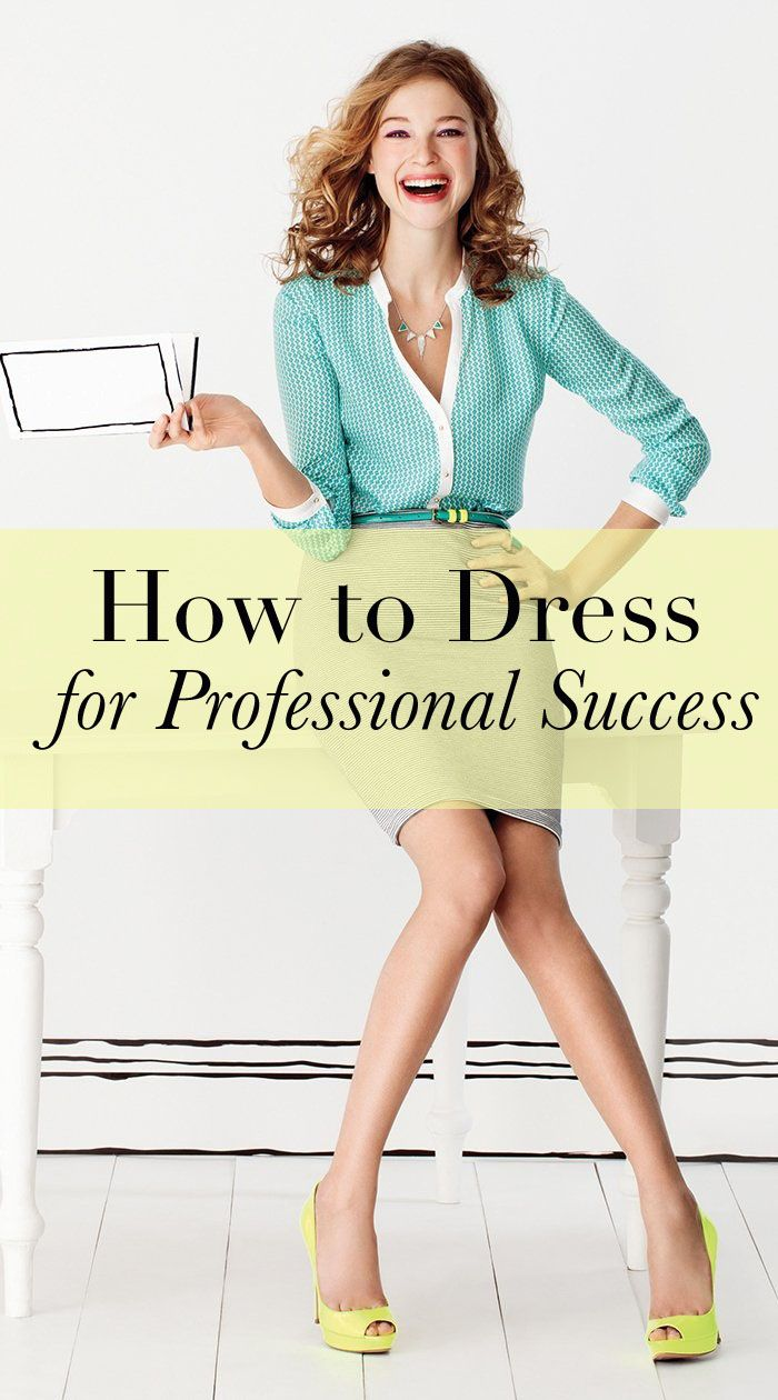 How to Dress for Professional Success — great blog with advice on dressing professionally for your situation